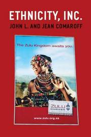 Ethnicity, Inc. by John L Comaroff