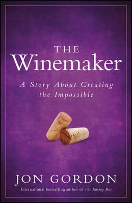 The Winemaker by Jon Gordon