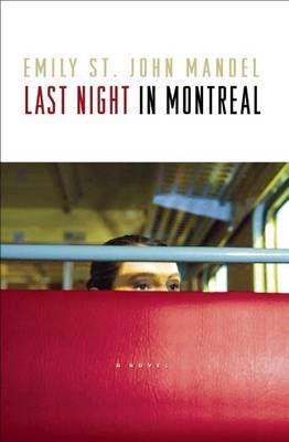 Last Night in Montreal by Emily St John Mandel image