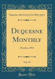 Duquesne Monthly, Vol. 19 by Duquesne University of the Holy Spirit image