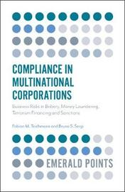 Compliance in Multinational Corporations by Fabian M Teichmann