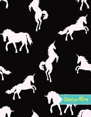 Unicorn Mom by Lia Carrillo