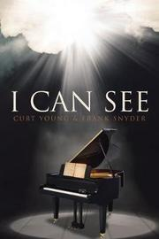 I Can See by Curt Young image