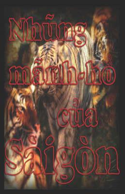 Nh?ng Manh-h? C?a SaiGon by Miguel Pereira image