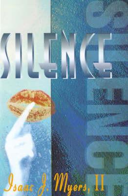 Silence by Isaac Jordan Myers, II, II image