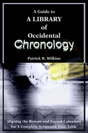A Guide to a Library of Occidental Chronology by Patrick R. Wilkins image