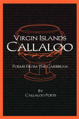 V.I. Callaloo: Poems from the Caribbean by Poets Callaloo Poets