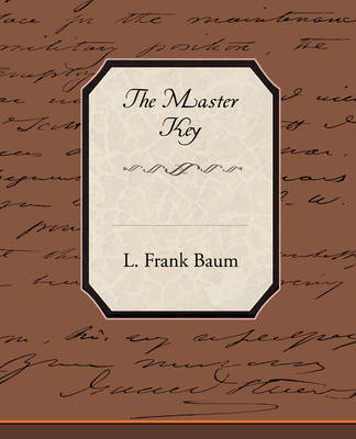 The Master Key by L.Frank Baum