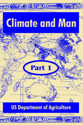 Climate and Man: Part One by United States Department of Agriculture
