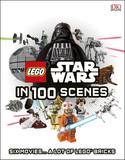 Lego Star Wars in 100 Scenes by Dorling Kindersley