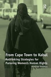 From Cape Town to Kabul by Penelope Andrews