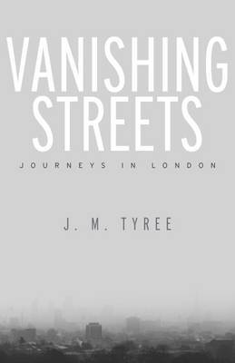 Vanishing Streets by J.M. Tyree