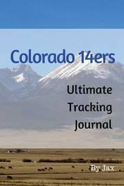Colorado 14er's by Jax Hunter
