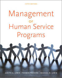 Management of Human Service Programs by Thomas Packard