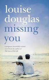 Missing You by Louise Douglas image