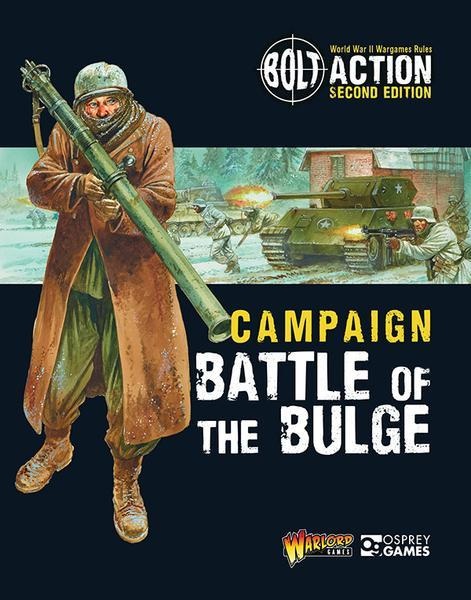 Bolt Action: Campaign: Battle of the Bulge by Warlord Games