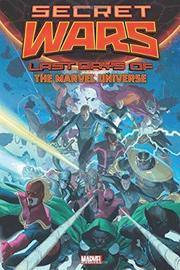 Secret Wars: Last Days Of The Marvel Universe by Al Ewing
