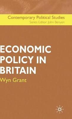 Economic Policy in Britain by Wyn Grant image