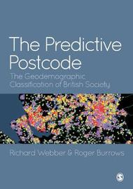 The Predictive Postcode by Richard Webber