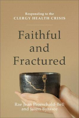 Faithful and Fractured by Rae Jean Proeschold-Bell