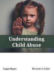 Understanding Child Abuse