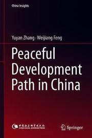 Peaceful Development Path in China by Yuyan Zhang