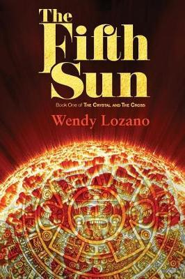 The Fifth Sun by Wendy Lozano image