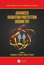 Advanced Radiation Protection Dosimetry