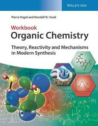 Organic Chemistry by Pierre Vogel