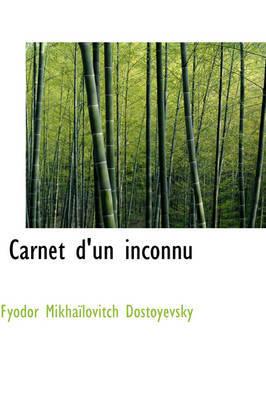Carnet D'Un Inconnu by Fyodor Dostoyevsky image