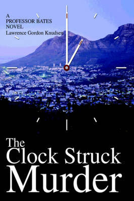 The Clock Struck Murder by Lawrence Gordon Knudsen image