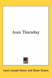 Joan Thursday by Louis Joseph Vance image