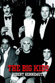 The Big Kids by Robert Hennemuth image
