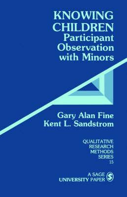 Knowing Children by Gary Alan Fine