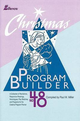 Christmas Program Builder No. 48 by Paul Miller