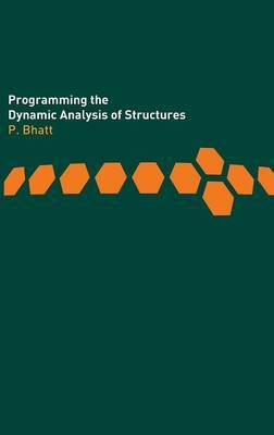 Programming the Dynamic Analysis of Structures by Prab Bhatt image