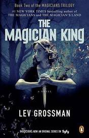 The Magician King by Lev Grossman image