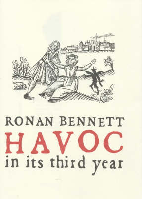 Havoc, in its Third Year by Ronan Bennett image