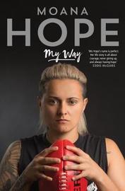 My Way by Moana Hope