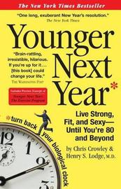 Younger Next Year by Christopher Crowley