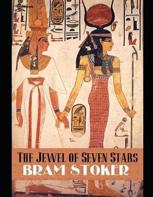 The Jewel of Seven Star by Bram Stoker