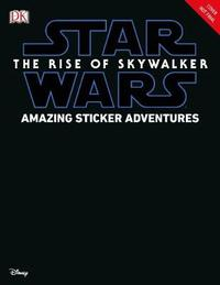 Star Wars The Rise of Skywalker Amazing Sticker Adventures by David Fentiman