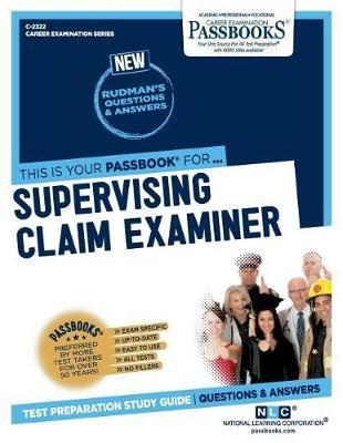Supervising Claim Examiner by National Learning Corporation