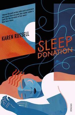 Sleep Donation by Karen Russell