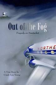 Out of the Fog: Tragedy on Nantucket by Cindy Lou Young image