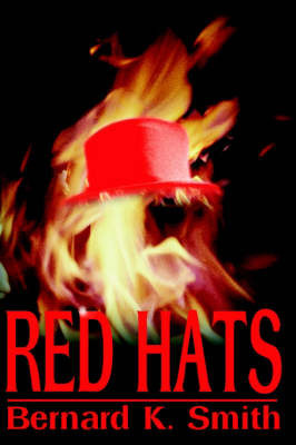Red Hats by Bernard K Smith