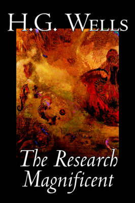 The Research Magnificent by H.G.Wells