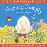 Humpty Dumpty and Other Rhymes by David Melling