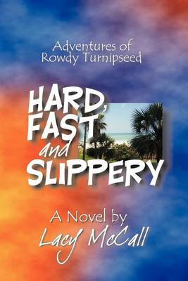 Hard, Fast and Slippery by Lacy McCall image