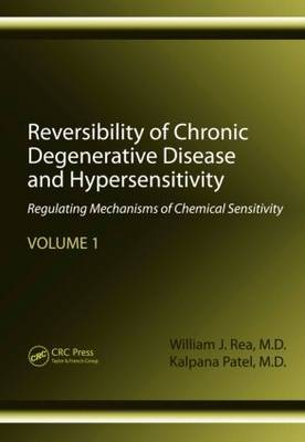 Reversibility of Chronic Degenerative Disease and Hypersensitivity, Volume 1 by William J. Rea image